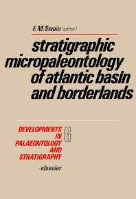 Cover image for Stratigraphic Micropaleontology of Atlantic Basin and Borderlands