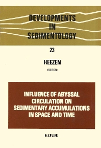 Cover image for Influence of Abyssal Circulation on Sedimentary Accumulations in Space and Time