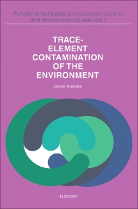 Trace Element Contamination of the Environment - 1st Edition - ISBN: 9780444415707, 9780444601704