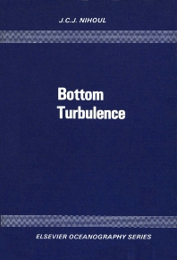 Bottom Turbulence - 1st Edition - ISBN: 9780444415745, 9780080870557