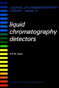 Liquid Chromatography Detectors - 1st Edition - ISBN: 9780444415806, 9780080858111