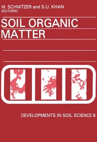 Soil Organic Matter - 1st Edition - ISBN: 9780444416100, 9780080869759