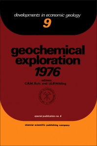 Geochemical Exploration 1976 - 1st Edition - ISBN: 9780444416537, 9780444601278