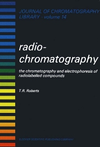 Radiochromatography - 1st Edition - ISBN: 9780444416568, 9780080858142