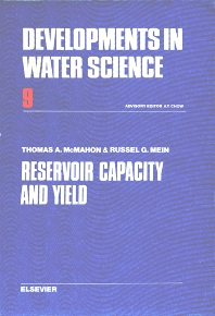 Reservoir Capacity and Yield - 1st Edition - ISBN: 9780444416704, 9780080870007