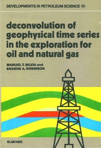 Cover image for Deconvolution of Geophysical Time Series in the Exploration for Oil and Natural Gas