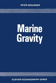 Marine Gravity - 1st Edition - ISBN: 9780444416803, 9780080870588