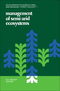 Management of Semi-Arid Ecosystems - 1st Edition - ISBN: 9780444417596, 9780444599971