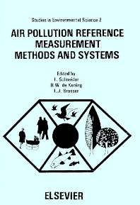 Air Pollution Reference Measurement Methods and Systems - 1st Edition - ISBN: 9780444417640, 9780080874616