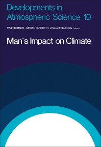 Man's Impact on Climate - 1st Edition - ISBN: 9780444417664, 9780444601575