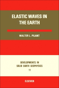 Elastic Waves in the Earth - 1st Edition - ISBN: 9780444417985, 9780444601940
