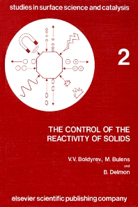 The Control of the Reactivity of Solids