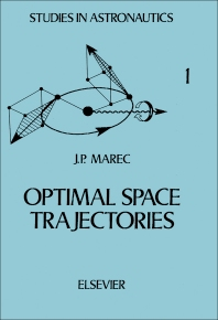Optimal Space Trajectories - 1st Edition - ISBN: 9780444418128, 9780444601070