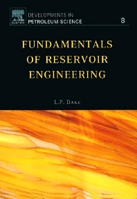 Fundamentals of Reservoir Engineering, 1st Edition,L.P. Dake,ISBN9780444418302