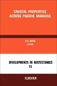 Crustal Properties Across Passive Margins - 1st Edition - ISBN: 9780444418517, 9781483275451
