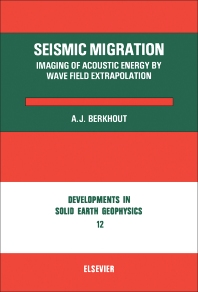 Seismic Migration - 1st Edition - ISBN: 9780444419040, 9780444601582