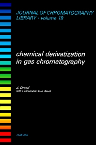 Chemical Derivatization in Gas Chromatography - 1st Edition - ISBN: 9780444419170, 9780080858203
