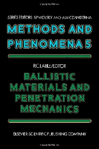 Ballistic Materials and Penetration Mechanics - 1st Edition - ISBN: 9780444419286, 9780444601643