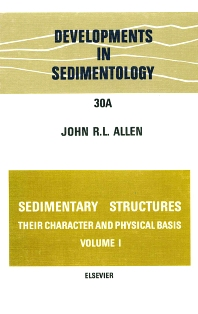 Cover image for Sedimentary structures, their character and physical basis Volume 1