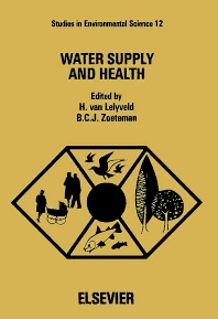 Water Supply and Health - 1st Edition - ISBN: 9780444419606, 9780080874715
