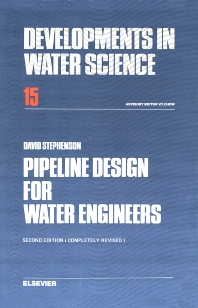 Pipeline Design for Water Engineers - 1st Edition - ISBN: 9780444419910, 9780080870069