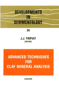 Advanced Techniques for Clay Mineral Analysis - 1st Edition - ISBN: 9780444420022, 9780080869483