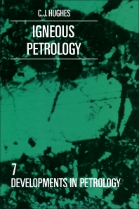 Igneous Petrology - 1st Edition - ISBN: 9780444420114, 9781483289694