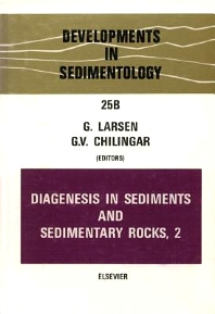 Diagenesis in Sediments and Sedimentary Rocks, Volume 2 - 1st Edition - ISBN: 9780444420138