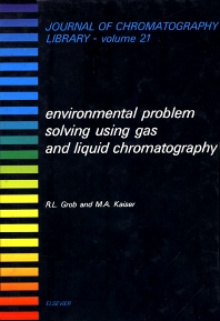 Cover image for Environmental Problem Solving Using Gas and Liquid Chromatography
