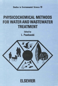 Cover image for Physicochemical Methods for Water and Wastewater Treatment