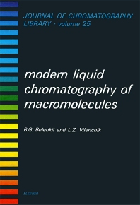 Modern Liquid Chromatography of Macromolecules - 1st Edition - ISBN: 9780444420756, 9780080858289