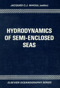 Hydrodynamics of Semi-Enclosed Seas - 1st Edition - ISBN: 9780444420770, 9780080870724