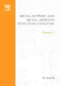 Metal-Support and Metal-Additive Effects in Catalysis - 1st Edition - ISBN: 9780444421111, 9780080954363