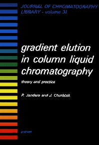 Gradient Elution in Column Liquid Chromatography - 1st Edition - ISBN: 9780444421241, 9780080858340