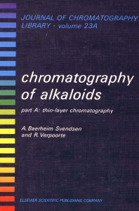 Chromatography of Alkaloids, Part A - 1st Edition - ISBN: 9780444421456, 9780080858258