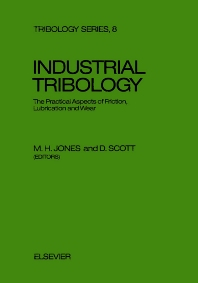 Industrial Tribology - 1st Edition - ISBN: 9780444421616, 9780080875729
