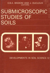 Cover image for Submicroscopic Studies of Soils