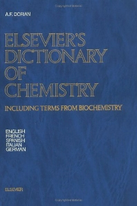 Elsevier's Dictionary of Chemistry, 1st Edition,A.F. Dorian,ISBN9780444422309