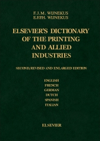 Dictionary of the Printing and Allied Industries - 2nd Edition - ISBN: 9780444422491, 9781483289847