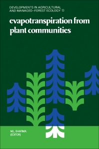 Evapotranspiration from Plant Communities - 1st Edition - ISBN: 9780444422507, 9780444600011