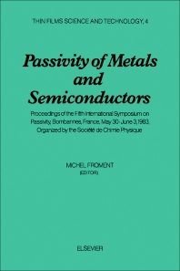 Passivity of Metals and Semiconductors - 1st Edition - ISBN: 9780444422521, 9781483102627