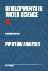 Pipeflow Analysis - 1st Edition - ISBN: 9780444422835, 9780080870106