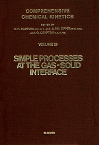 Simple Processes at the Gas-Solid Interface - 1st Edition - ISBN: 9780444422873, 9780080868134