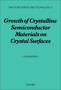 Cover image for Growth of Crystalline Semiconductor Materials on Crystal Surfaces