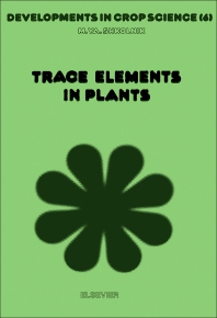Trace Elements in Plants - 1st Edition - ISBN: 9780444423207, 9780444598530