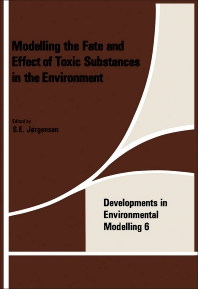 Cover image for Modeling the Fate and Effect of the Toxic Substances in the Environment