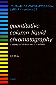 Quantitative Column Liquid Chromatography - 1st Edition - ISBN: 9780444423931, 9780080858326