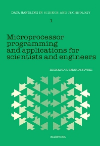 Microprocessor Programming and Applications for Scientists and Engineers - 1st Edition - ISBN: 9780444424075, 9780080868288