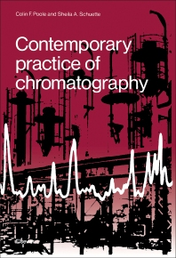 Contemporary Practice of Chromatography - 1st Edition - ISBN: 9780444424105, 9780444596260
