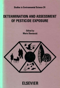 Determination and Assessment of Pesticide Exposure - 1st Edition - ISBN: 9780444424167, 9780080874838